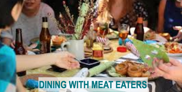 how to dine with meat eaters